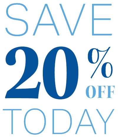 Save 20% Off Today